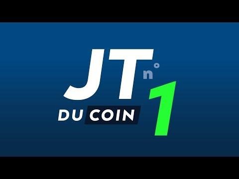 📆 JTduCoin #1 - Revue d'actualité des cryptomonnaies