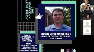 Accessibility Hackathon 2020: Robin Christopherson on  AI to robots- let's design for everyone