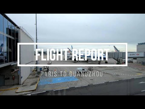 FLIGHT REPORT   China Southern Airbus A330-300 Economy Class   Paris To Guangzhou