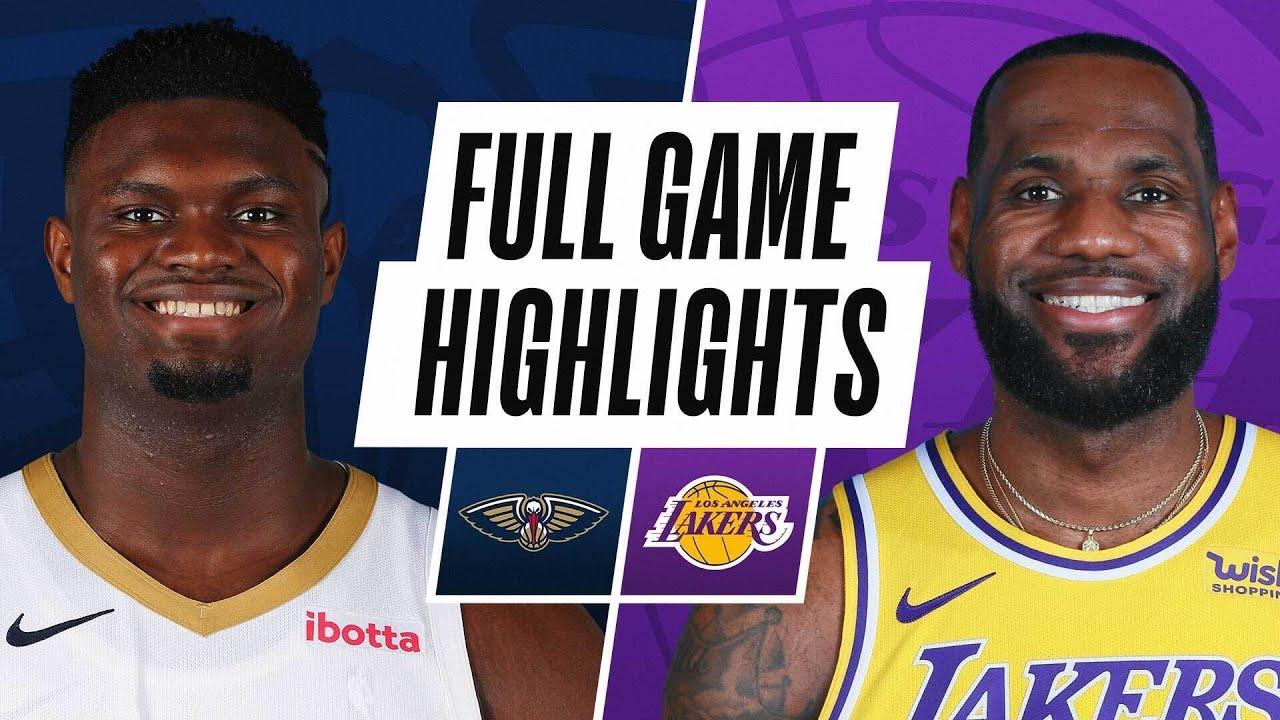 Game Recap: Lakers 112, Pelicans 95