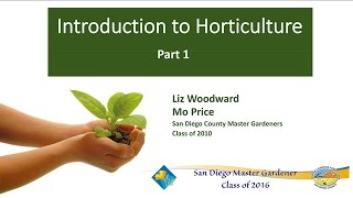 Video Introduction To Horticulture Part 1 download MP3, 3GP, MP4, WEBM, AVI, FLV Juli 2018