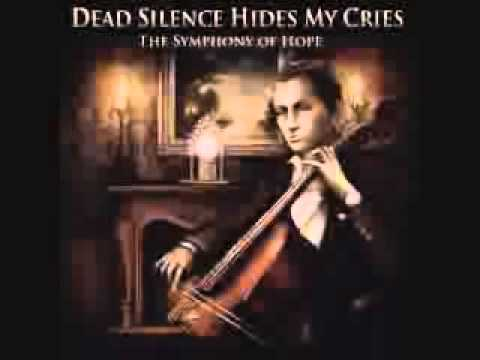 Dead Silence Hides My Cries - The Symphony of Hope (FULL ALBUM)
