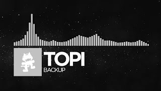 [Electronic] - Topi - Backup [Monstercat Release]