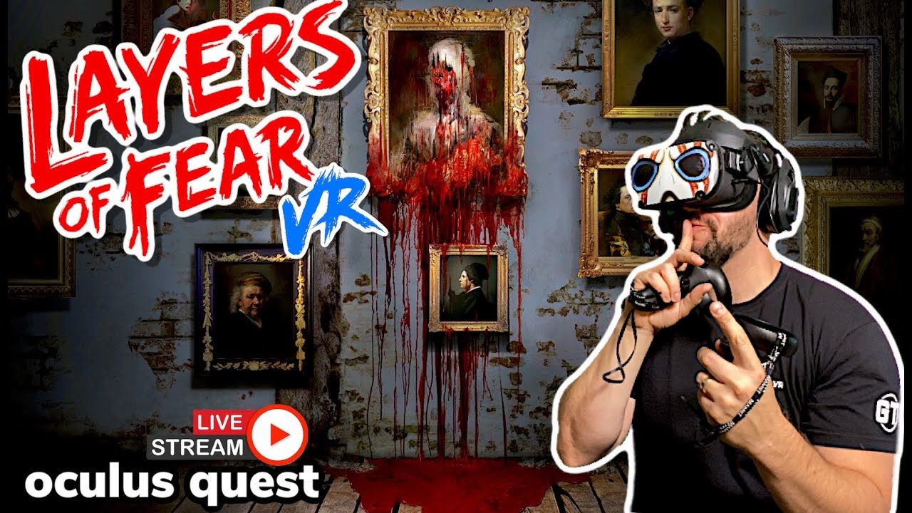 Layers of Fear VR Walkthrough Livestream on Oculus Quest