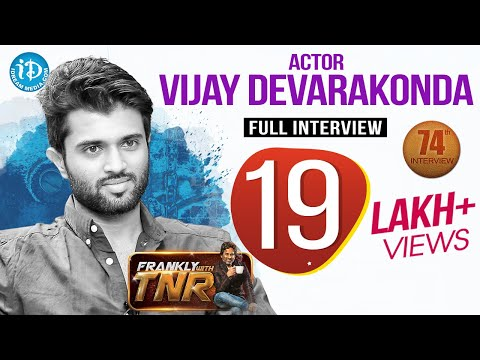 Arjun Reddy Hero Vijay Deverakonda Exclusive Interview || Frankly With TNR #74