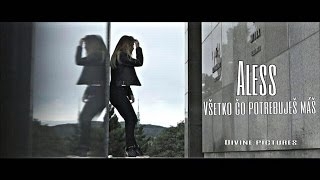 Смотреть клип Aless - Všetko Čo Potrebuješ Máš |Official Video|