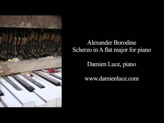 Borodine : Piano Scherzo - Damien Luce, Piano