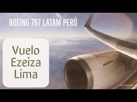 Vuelo Ezeiza Lima - Boeing 767 LATAM