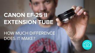 Canon EF-25 الثاني تمديد أنبوب - كم الفرق في ذلك ؟