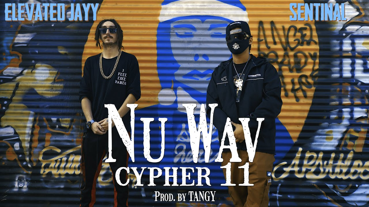 Nu Wav Cypher 11 - Elevated Jayy & Sentinal (Prod. by Tangy) [Live Take]