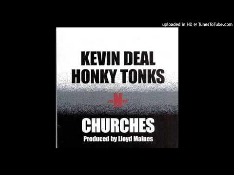 Kevin Deal - I Look In Dance Halls