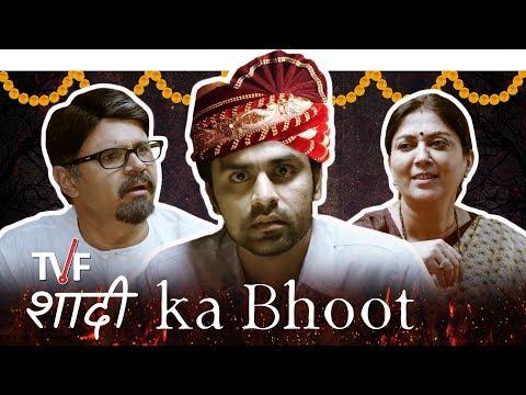 TVF's Shaadi Ka Bhoot