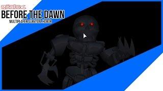 Lah kok malah terminator? - [Roblox] Before The Dawn