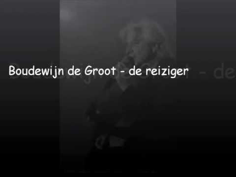Boudewijn de Groot - de reiziger.wmv