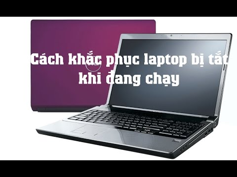 Nguyễn Xuân Ngọc | Cách khắc phục hiện tượng laptop bị tắt khi đang chạy 2019