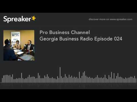 Georgia Business Radio Episode 024