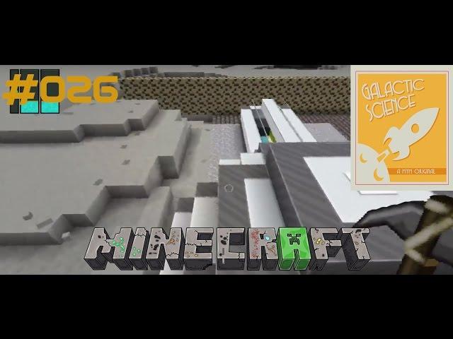 Let's Play Minecraft Galactic Science   Der Berg muss Weg !!   Folge #026