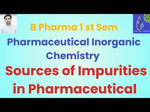 Sources of Impurities in Pharmaceutical | Pharmaceutical Inorganic Chemistry Pharmaceutical Analysis