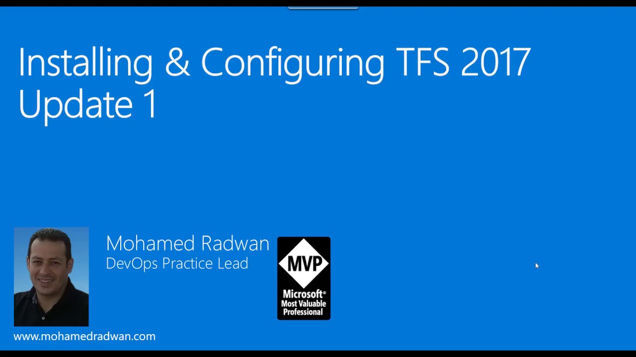 Installing & Configuring TFS 2017 (Team Foundation Server)