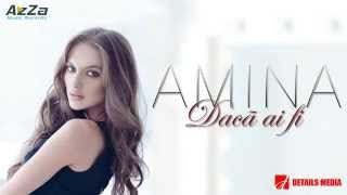 Amina - Dacă ai fi (Single 2015)