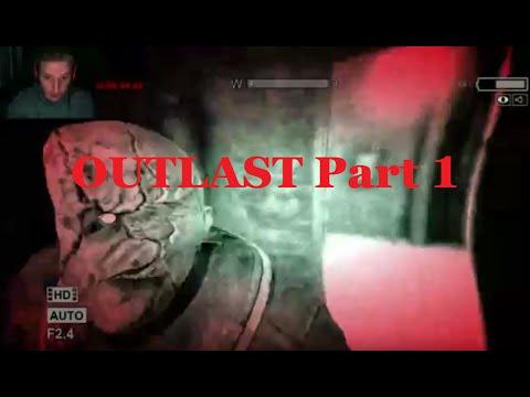 Outlast Let's Play - SHUT UP, SHUT UP - Part 1