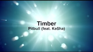 Download Pitbull - Timber ft. Ke$ha Official  with Lyrics 2013 MP3 song and Music Video