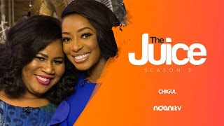 THE JUICE S3 E6 - CHIGUL