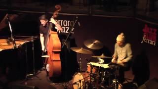 Dave King Trio - Ferrara Italy #2