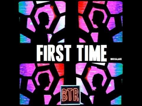 Big Time Rush - First Time (Demo) [Full Song] + Artwork!!! NEW 2013!!!