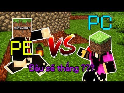 SO SÁNH MINECRAFT PE VS MINECRAFT PC - Game Nào Sẽ Chiến Thắng ??