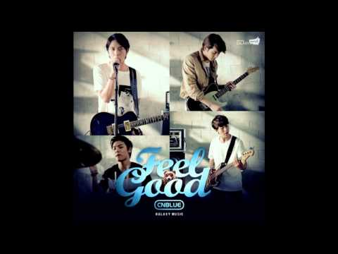 CNBLUE Feel Good MP3 Full