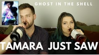 Ghost in the Shell - Tamara Just Saw