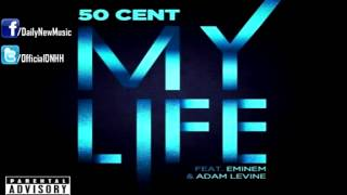 Download 50 Cent - My Life (Feat. Eminem & Adam Levine) [FULL] MP3 song and Music Video