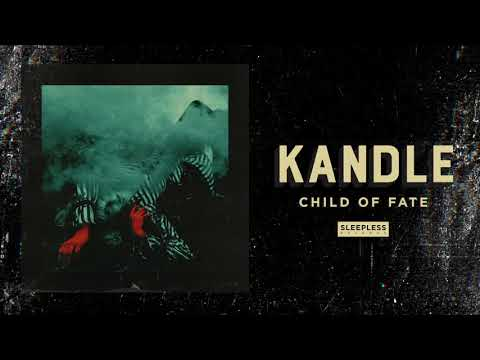 Kandle - Child of Fate (Official Audio) Mp3