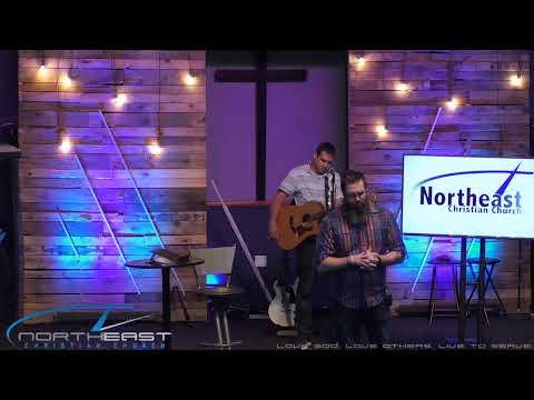 Northeast Christian Church Live- Uncertain Week 2