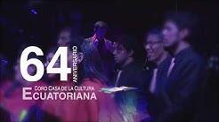 Presentaciones por el Aniversario 64 del Coro de la Casa de la Cultura