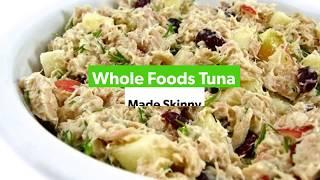 Whole Foods Tuna Made Skinny