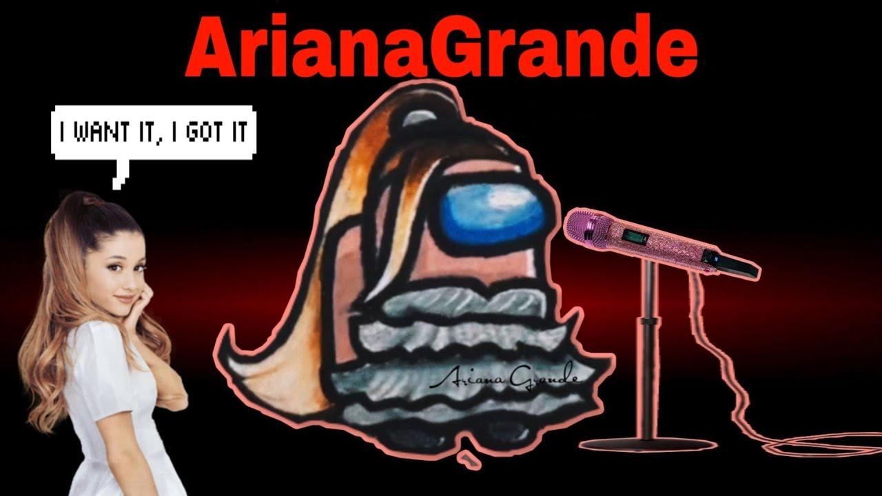 Download Among us but I use Ariana Grande lyrics 🌸