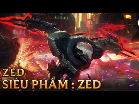SIÊU PHẨM Zed - PROJECT Zed - Skins lol