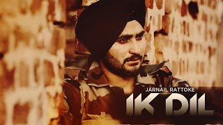 Ik Dil | Jarnail Rattoke | Latest Punjabi Songs 2015 | Speed Records
