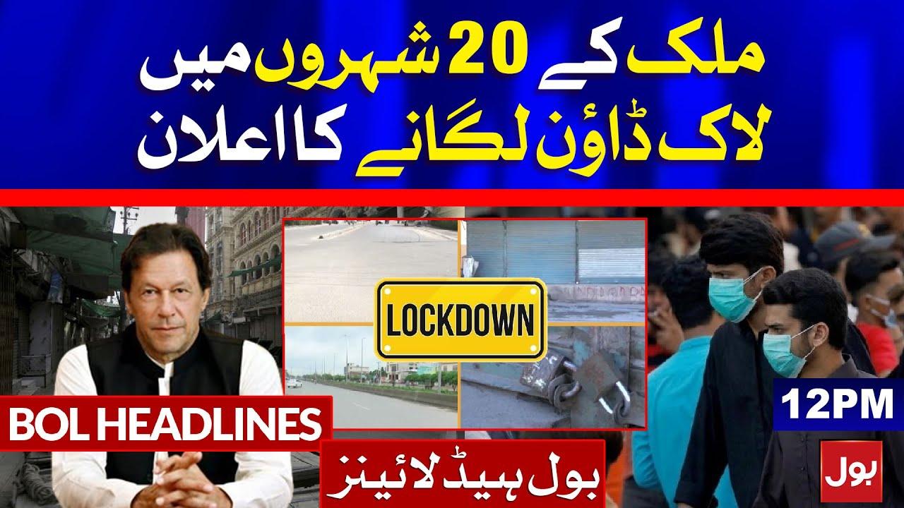 Complete Lockdown in Pakistan | BOL News Headlines | 12:00 PM | 28 April 2021