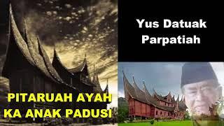 Pitaruah Ayah ka Anak Padusi ツ►  Balerong Group Yus Datuak Parpatiah