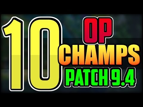 10 Best OP Champions EVERY ROLE in LoL [Patch 9.4] - League of Legends thumbnail