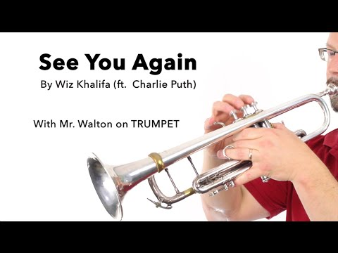 See You Again (Wiz Khalifa feat. Charlie Puth) for TRUMPET
