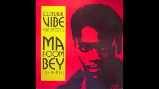 Cultural Vibe - Ma Foom Bey (Zanzibar Mix)