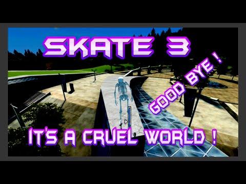 """Skate 3 """"It's a Cruel World"""""""