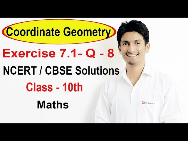 Exercise 7.1-Question 8 | Coordinate Geometry NCERT/CBSE Solutions for Class 10th Maths || Truemaths