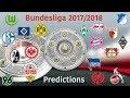 My Bundesliga 2017/18 Predictions (MY OPINION)