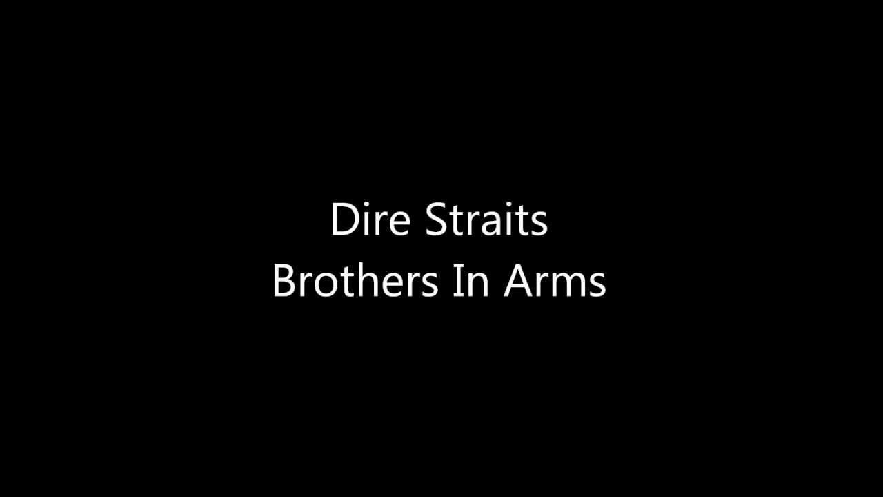 Dire Straits Brothers In Arms Lyrics Youtube