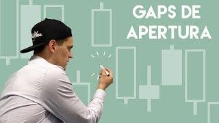 GAPS DE APERTURA DE MERCADO // ZARTEX BASICS
